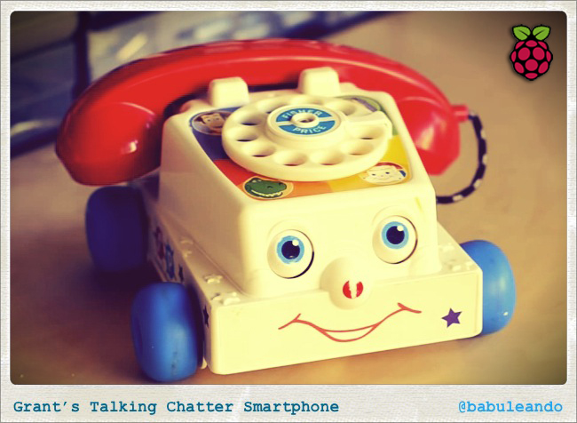 Grant's Talking Chatter Smartphone