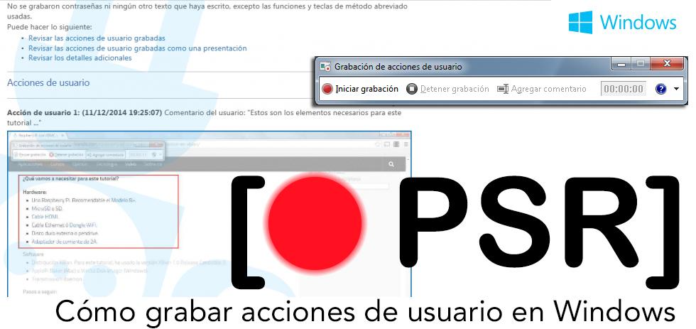 como_grabar_acciones_de_usuario_windows_con_psr
